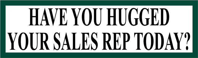 Hugged Your Sales Rep Bumper Sticker